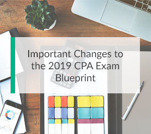 Important Changes to CPA Exam Blueprint Featured Image