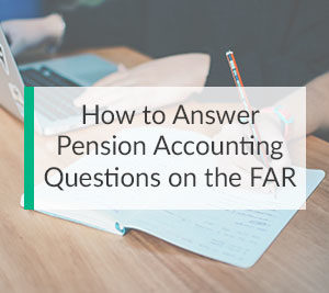 Accounting For Pension Plans on the FAR CPA Exam