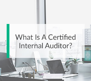 What Is A Certified Internal Auditor