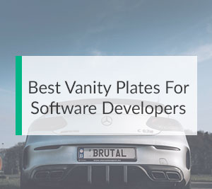 Best Vanity Plates For Software Developers