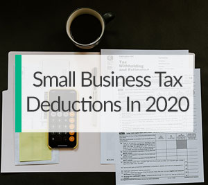 Small Business Tax Deductions in 2020