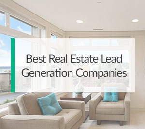 Best-Real-Estate-Lead-Generation-Companies