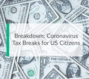 Coronavirus Tax Relief - Complete Breakdown