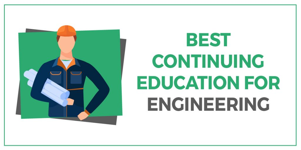 Best Continuing Education for Engineering